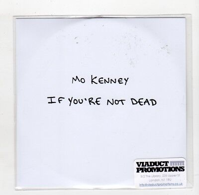(IC515) Mo Kenney, If You're Not Dead - 2016 DJ CD