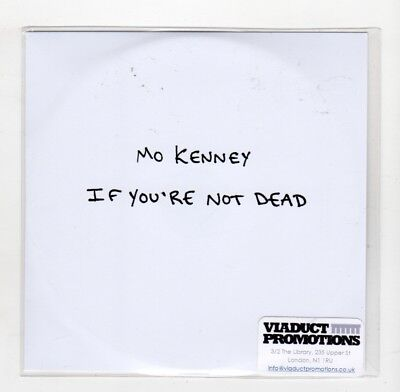 (IC906) Mo Kenney, If You're Not Dead - 2017 DJ CD