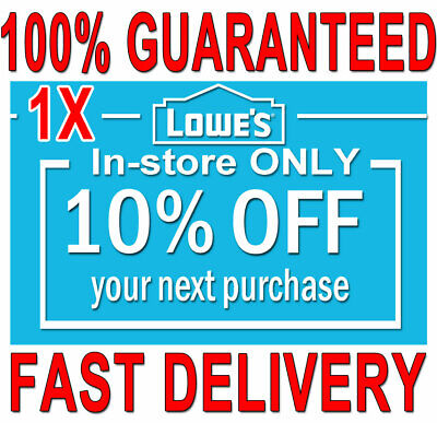 1x Lowes 10% OFF (20 SEC) DELIVERY -COUPONS1 INSTORE ONLY ORDERS EXPIRES 𝟒/𝟏𝟓