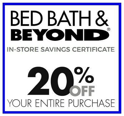 Bed Bath Beyond 20 Off Entire Purchase Coupon Discount In Store Instant Deliver
