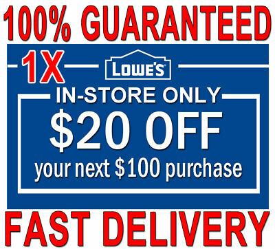 ONE (1×) Lowes $20 OFF $100 FAST DELIVERY  1COUPON INSTORE ONLY 𝐄𝐗𝐏 𝟒/𝟎𝟔