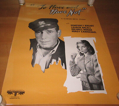 TO HAVE AND HAVE NOT Movie POSTER 28x20  Humphrey Bogart Lauren Bacall Free Ship