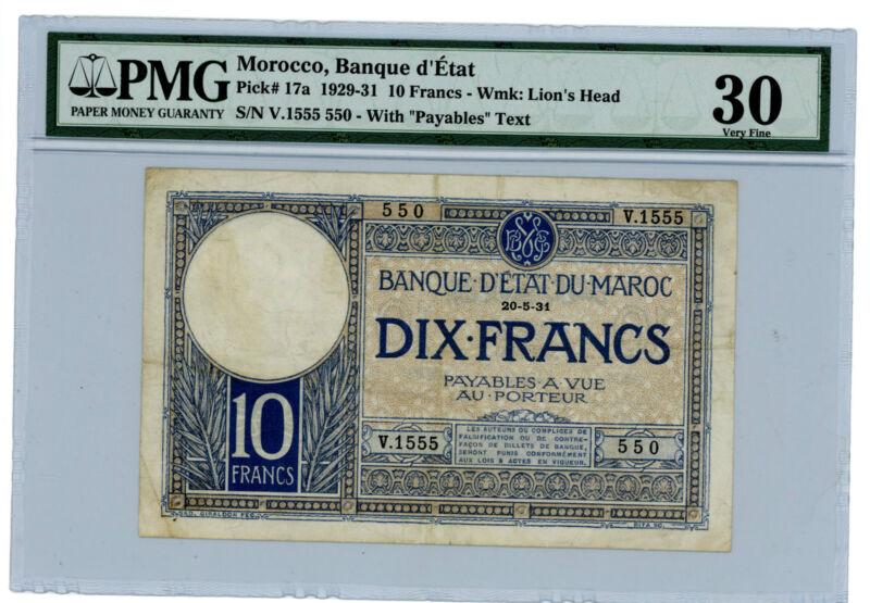 Morocco … P-17a … 10 Francs … 1929 … *VF+*  PMG 30 (VF+).