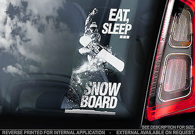 'EAT, SLEEP, SNOWBOARD' - Car Window Sticker - Snow Ski X Games Skiing Olympics