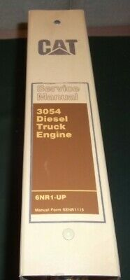 Cat Caterpillar 3054 Diesel Truck Engine Service Shop Repair Manual Book Sn 6nr