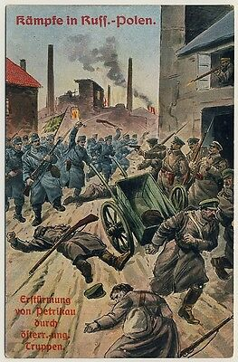 Kämpfe in Russ.-Polen ERSTÜRMUNG v PETRIKAU dch ÖSTERR.-UNG. TRUPPEN * AK u 1915