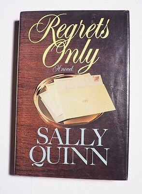 Sally Quinn Signed Book  Regrets Only  1St Ed  Hc Dj Almost Like New Coa