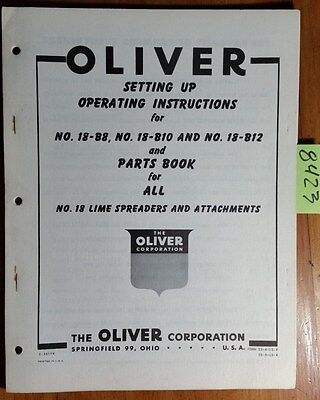 Oliver 18-b8 18-b10 18-b12 Lime Spreader Owner Operator Setting Up Parts Manual