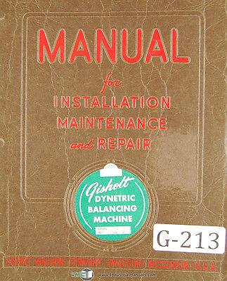 Gisholt Type U Dynetric Balancing Machine Service And Operations Manual 1952
