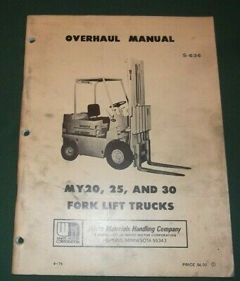 White My20 My25 My30 Forklift Truck Overhaul Service Shop Repair Manual Book