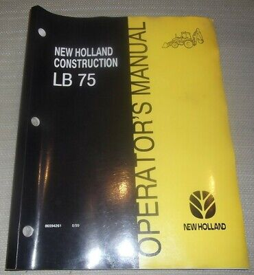 New Holland Lb75 Tractor Loader Backhoe Operation Maintenance Book Manual