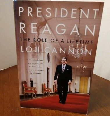 President Reagan The Role of a Lifetime Lou Cannon 1991 Paperback Excellent