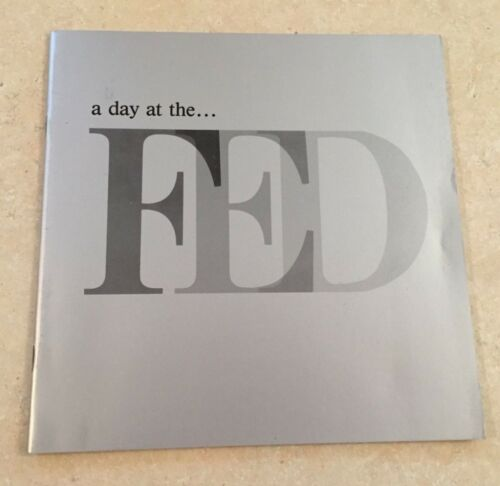 Vintage 1987 (a day at the FED Booklet) Federal Reserve Bank of New York