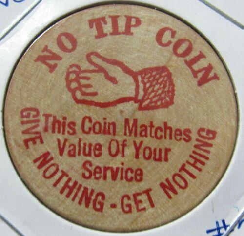 Vintage No Tip Coin Wooden Nickel - Token #2
