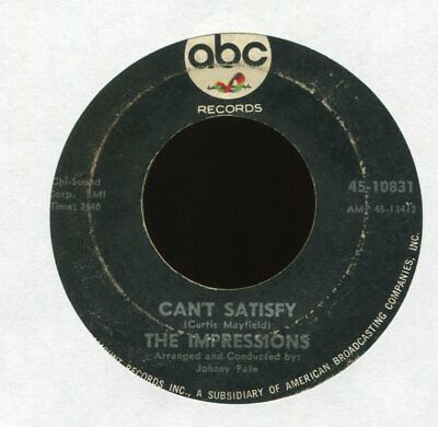 THE IMPRESSIONS Can't Satisfy on ABC Northern Soul 45 Hear