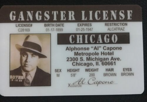 Al Capone Scarface Gangster novelty Drivers License ID Chicago Mafia Mob