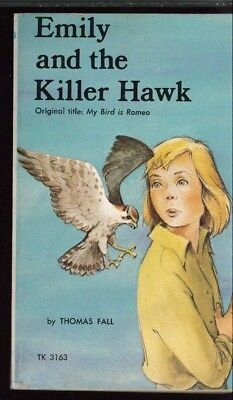 Emily and the Killer Hawk. (Original title: My Bird is Romeo)1975 by Thomas Fall