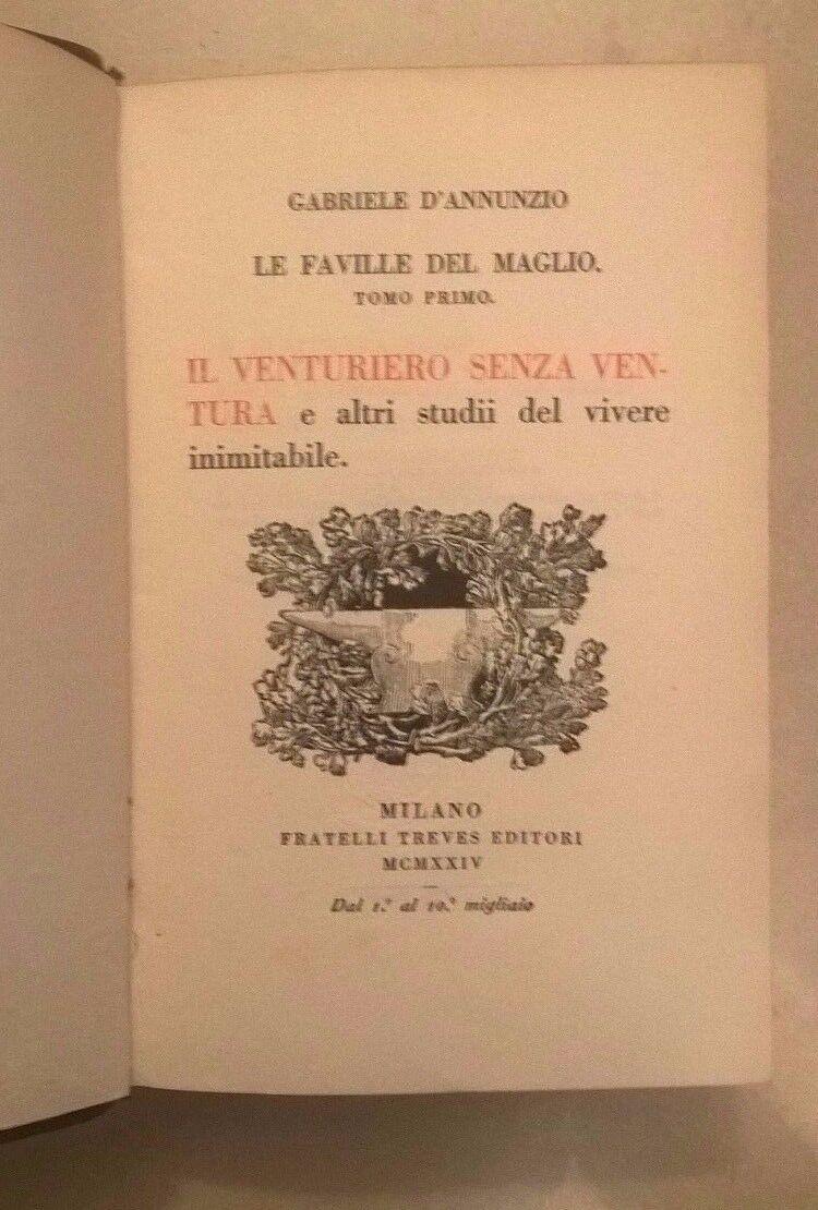 LE FAVOLE DEL MAGLIO IL VENTURIERO SENZA VENTURA D'ANNUNZIO 1924