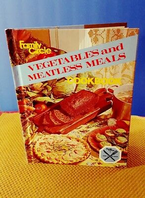 Family Circle Cookbook Vegetables and Meatless Meals 1978 Hardcover Vegetarian