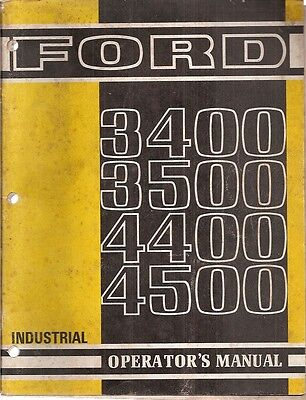 Ford 3400 3500 4400 And 4500 Industrial Tractor Operators Manual