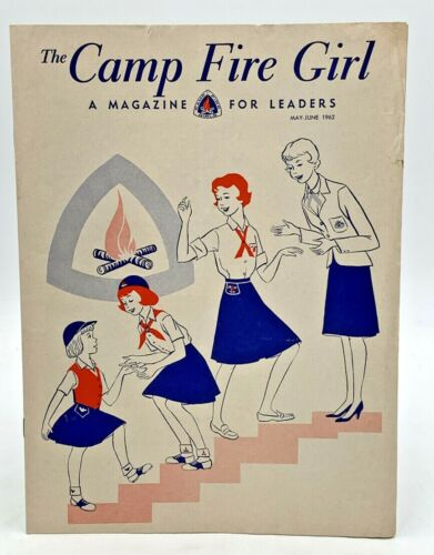 The Camp Fire Girl A Magazine For Leaders May June 1962 Girls Scouts 20-1959C