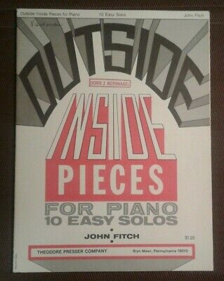 10 Easy Pieces For Piano (Outside Inside Pieces For Piano 10 Easy Solos John Fitch )
