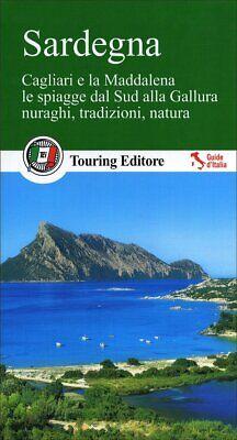 Sardegna Cagliari e La Maddalena Le Spiagge dal Sud Alla Gallura Guida Turistica