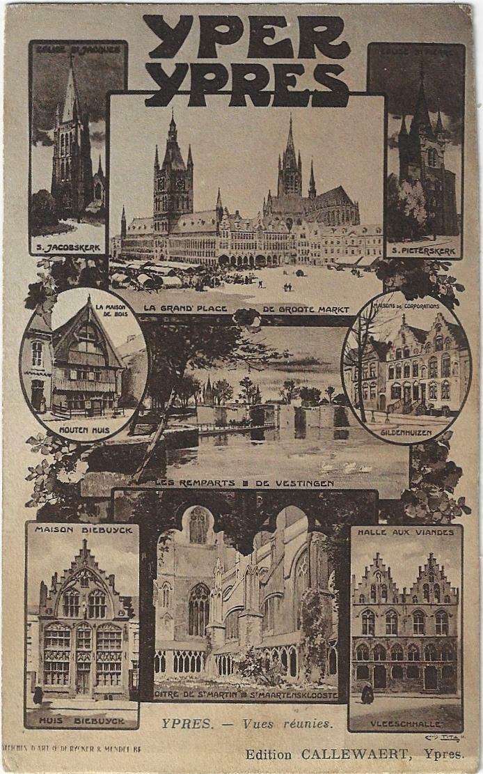 Ieper - Yper - Ypres Edit. Callewaert Voor 1914