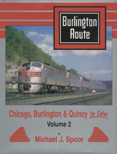 CHICAGO BURLINGTON QUINCY IN COLOR VOLUME 2  by SPOOR  CB&Q