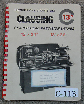 Clausing Colchester C 13 Lathe Serial 25303-40723 Operation Parts Manual 1965