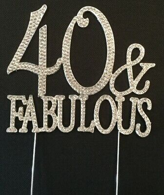 SILVER 40 & FABULOUS DIAMANTE BIRTHDAY CAKE TOPPER 40TH FORTY TH AND DECORATION](Fabulous And Forty Decorations)