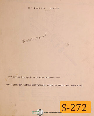 "Sheldon 10"", Lathes, Overhead or E Type Drive, Parts Manual Year (1944)"