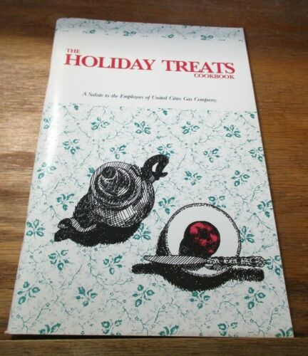 FRANKLIN TN 1989 HOLIDAY TREATS COOK BOOK * UNITED CITIES GAS COMPANY EMPLOYEES
