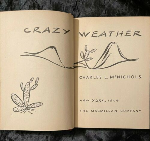 CRAZY WEATHER FIRST EDITION 1944 MOHAVE NATIVE AMERICAN SUBJECT HARDBACK