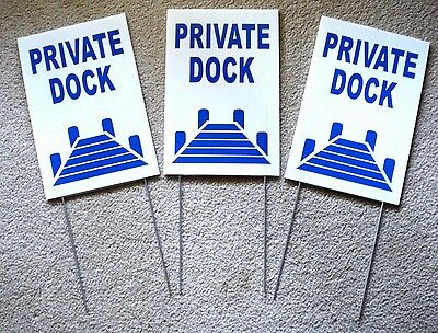 3 Private Dock 8 X12 Plastic Coroplast Signs With Stakes  Boating