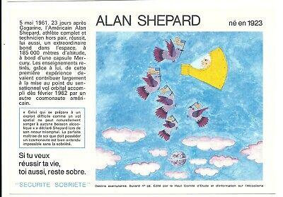 2 Buvards Sécurité Sobriété - ALAN SHEPARD N°28, (21 à 30 disponibles)