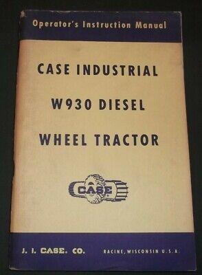 Case W930 Diesel Wheel Tractor Operator Operation Maintenance Manual Book