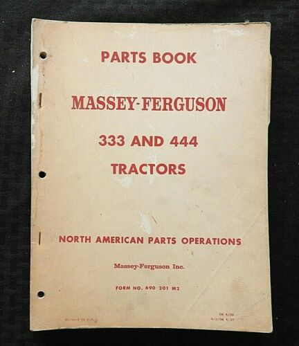 1956 1957 1958 MASSEY HARRIS 333 & 444 TRACTOR PARTS CATALOG MANUAL nice shape