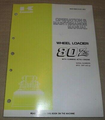 Kawasaki 80ziv Wheel Loader Operator Operation Maintenance Manual Book