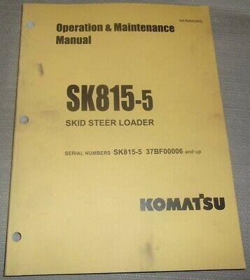 Komatsu Sk815-5 Skid Steer Loader Operation Maintenance Book Manual