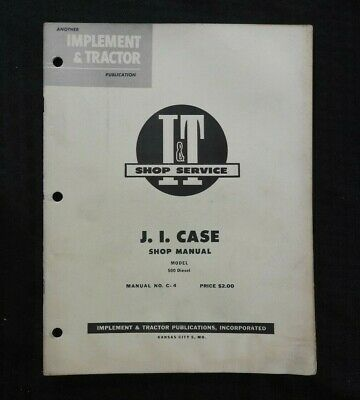 1955 Case 500 Diesel Tractor I T Shop Manual Good Shape