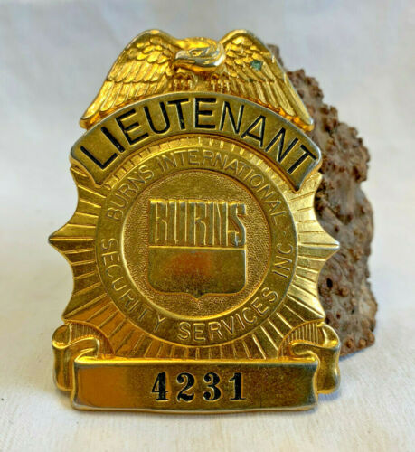 Vtg Lieutenant Burns International Security Services Badge Numbered 4231 Pin