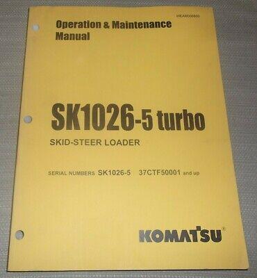 Komatsu Sk1026-5 Turbo Skid Steer Loader Operation Maintenance Manual Book