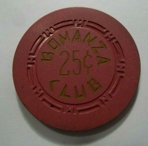 Bonanza Club - North Las Vegas, Nevada .25 casino chip Scarce Vtg