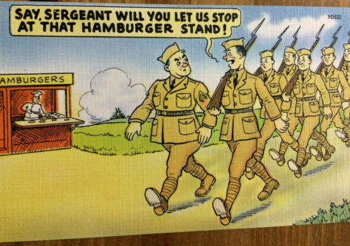WWII Postcard Tichnor Bros Inc Linen Say Sergeant Let Us Hamburger Stand Cartoon