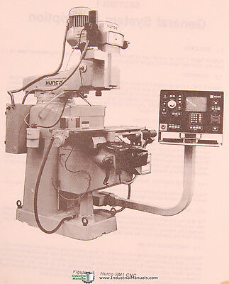 Hurco Sm1 Milling Machine Operations Installation Maintenance Manual 1985