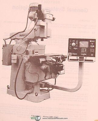Hurco Sm1 Milling Machine Operations Installation Maintenance Manual 1985
