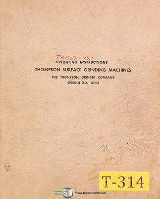 Thompson Tbb Surface Grinder Operations Manual Year 1964