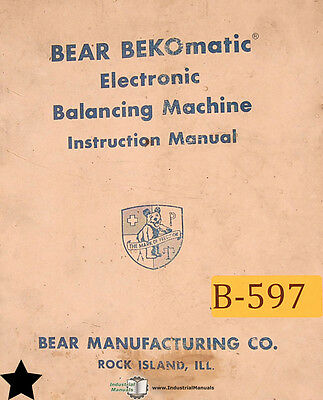 Bear Bekomatic Balancing Machine Operation Schematics Maintenance Parts Manual