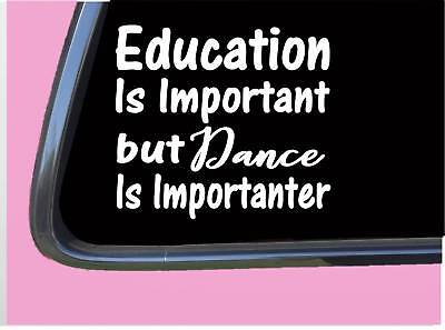 """Used, Dance Important TP072 vinyl 6"""" Decal Sticker dancer dancing class  for sale  Shipping to India"""